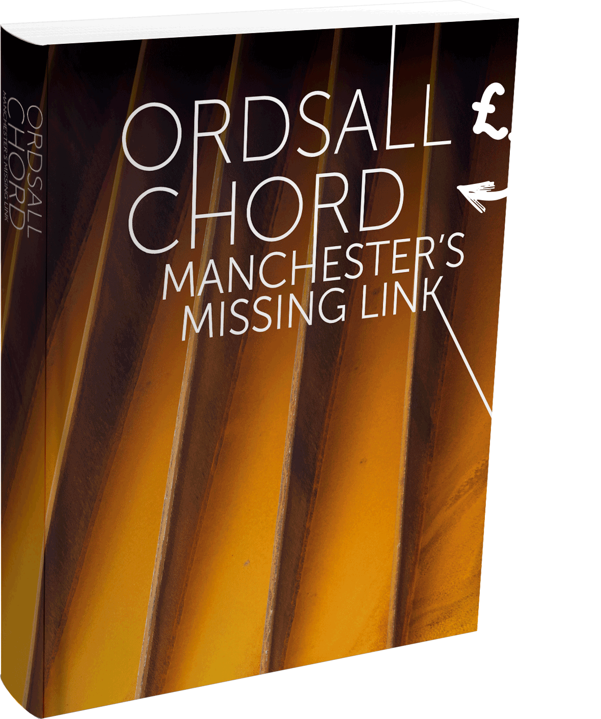 Manchester's Missing Link Book - Ordsall Chord